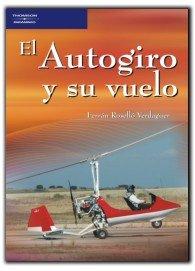 Autogiro y su vuelo