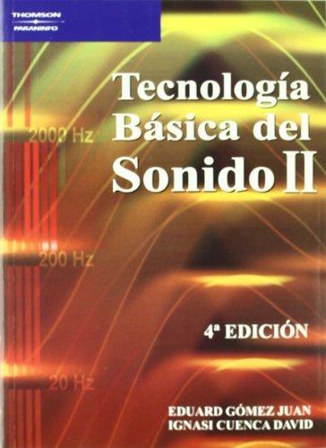 Tecnologia basica del sonido ii 4ªed