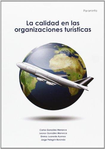 Calidad en las organizaciones turisticas,la