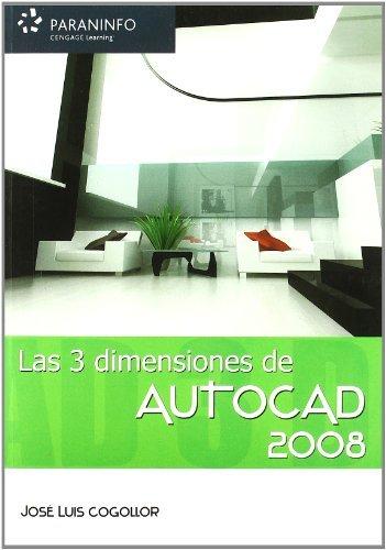 Autocad 2008 las 3 dimensiones
