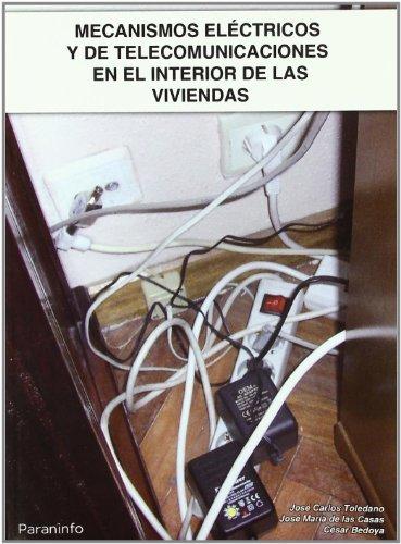Mecanismos electricos telecomunicaciones en interior viviend