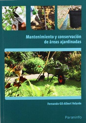 Mantenimiento y conservacion de areas ajardinadas
