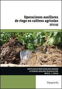 Operaciones auxiliares de riego en cultivos agricolas