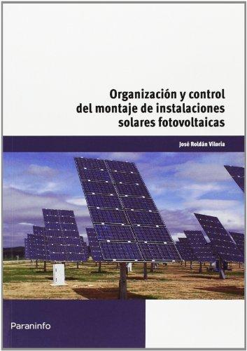 Organizacion y control montaje instalaciones solares fotovo