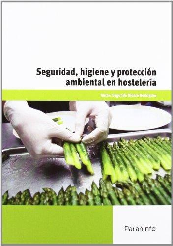 Seguridad higiene y proteccion ambiental en hosteleria