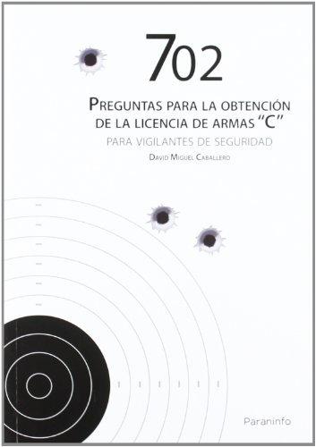 702 preguntas para obtencion licencia armas c vigilantes seg