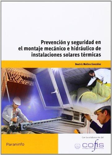Prevencion y seguridad en el montaje mecanico e hidraulico
