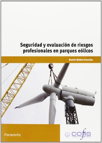 Seguridad y evaluacion riesgos profesionales parques eolico