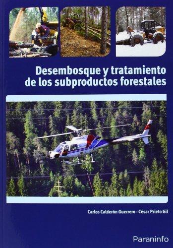 Desembosque y tratamiento subproductos forestales