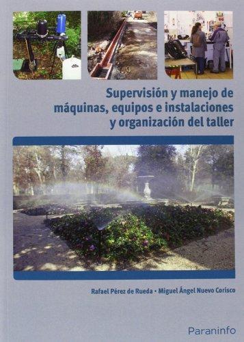Supervision y manejo de maquinas equipos e instalaciones