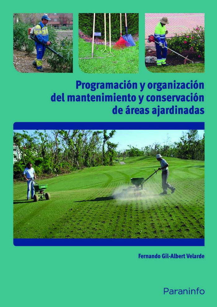 Programacion y organizacion del mantenimiento y conservacio