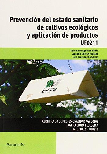 Prevencion del estado sanitario de cultivos ecologicos y ap