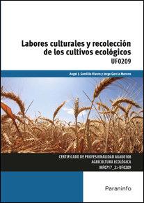 Labores culturales y recoleccion cultivos ecologicos