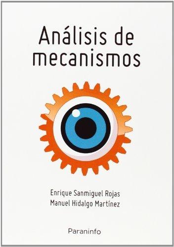 Analisis de mecanismos planos teoria y problemas