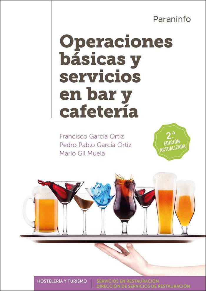 Operaciones basicas y servicios en bar y cafeteria