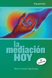 Mediacion hoy (2ª edicion),la