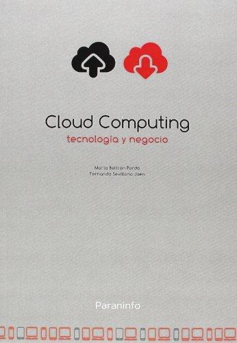 Cloud computing tecnologia y negocio