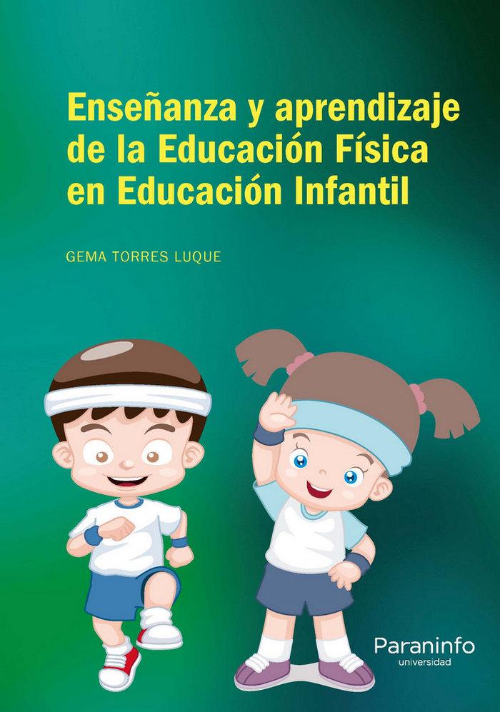 Enseñanza y aprendizaje a de la educacion fisica en educaci