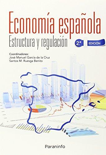 Economia española estructura y regulacion 2ª edicion