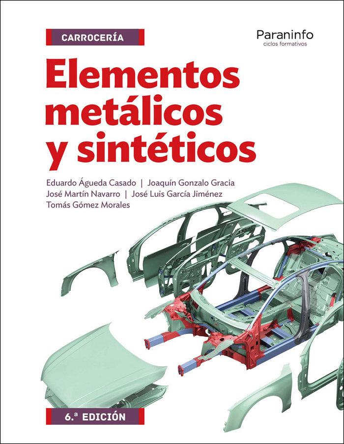 Elementos metalicos y sinteticos