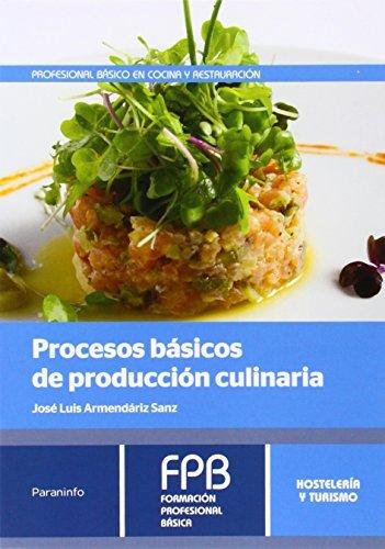 Procesos basicos de produccion culinaria