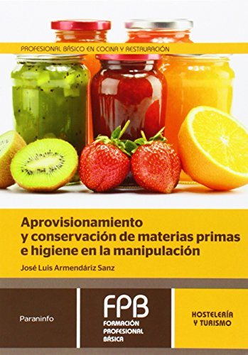 Aprovisionamiento y conservacion materias primas e higiene