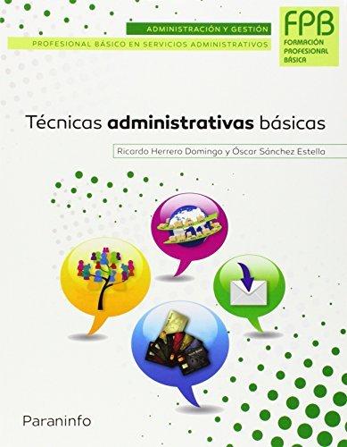 Tecnicas administrativas basicas