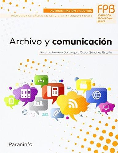 Archivo y comunicacion