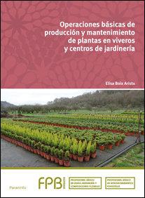 Operaciones basicas de produccion y mantenimiento de planta