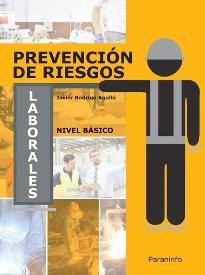 Prevencion de riesgos laborales nivel basico