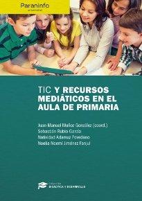 Tic y recursos mediaticos en el aula de primaria
