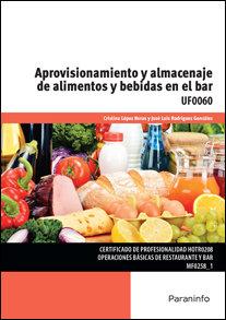 Aprovisionamiento y almacenaje de alimentos y bebida