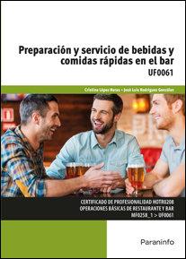 Preparacion y servicio bebidas y comidas rapidas en el bar