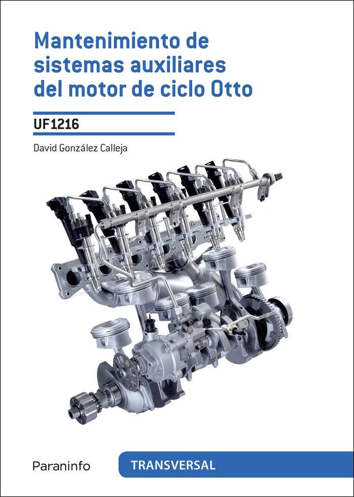 Mantenimiento de sistemas auxiliares del motor de ciclo ott