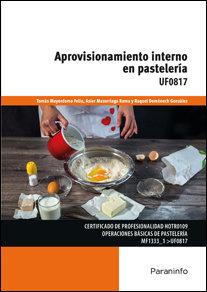 Aprovisionamiento interno en pasteleria