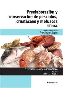 Preelaboracion y conservacion de pescados crustaceos y mol