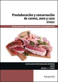 Preelaboracion y conservacion de carnes aves y caza