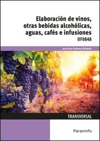 Elaboracion de vinos otras bebidas alcoholicas aguas cafe