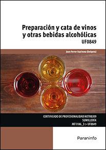 Preparacion y cata de vinos y otras bebidas alcoholicas