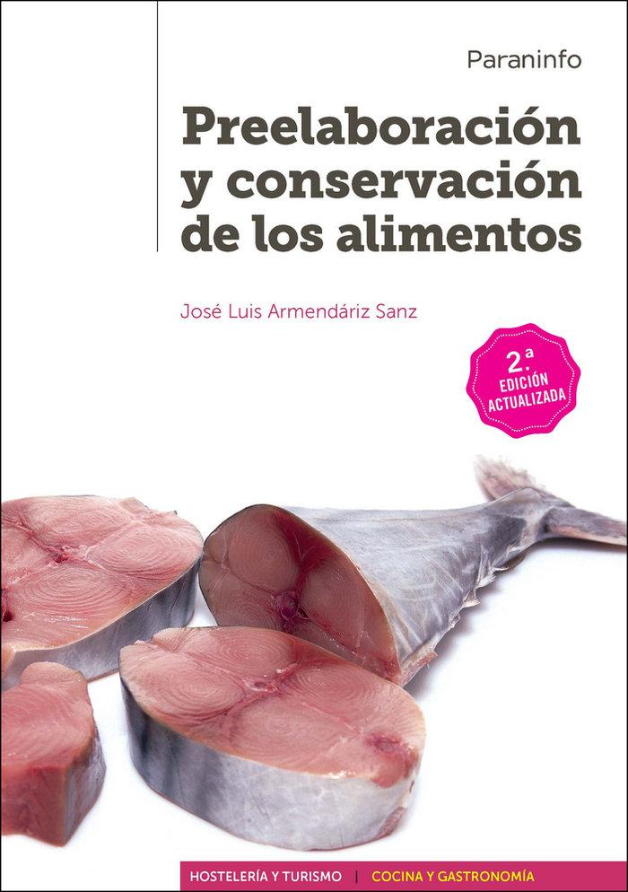 Preelaboracion y conservacion de los alimentos