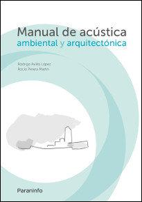 Manual acustica ambiental y arquitectonica
