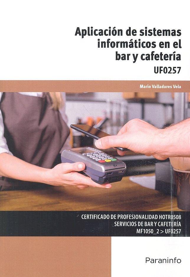 Aplicacion de sistemas informaticos en el bar y cafeteria
