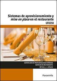 Sistemas de aprovisionamiento y mise en place en restaurant