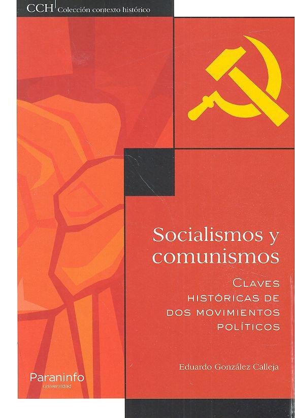 Socialismos y comunismos. claves historicas de dos movimient