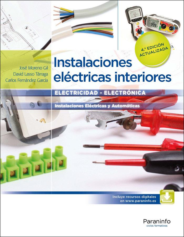 Instalaciones electricas interiores 4ªed.