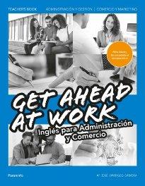 Teacher's book. get ahead at work. ingles para administracio