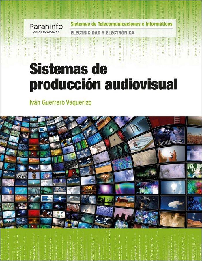 Sistemas de produccion audiovisual gs 17