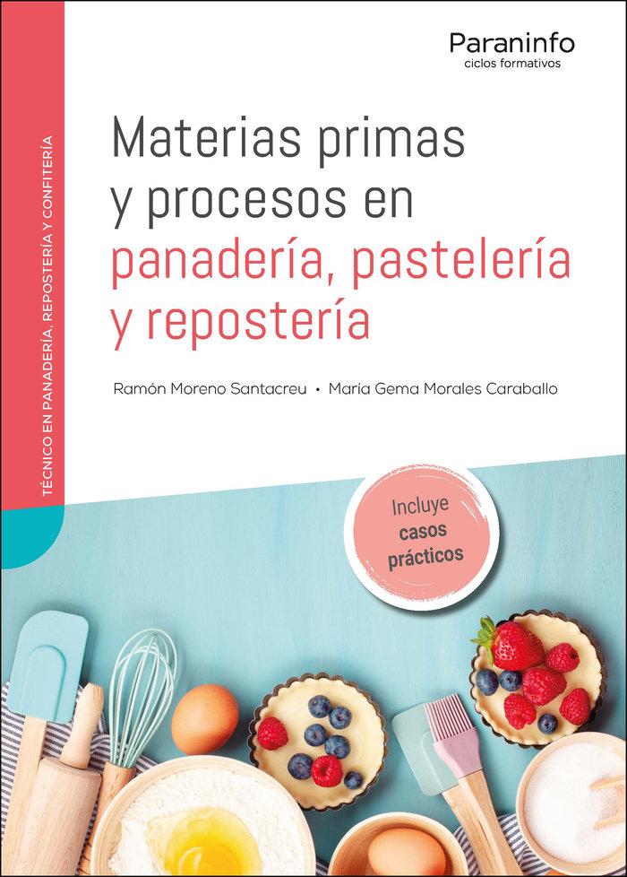 Materias primas y procesos en panaderia pasteleria y repost