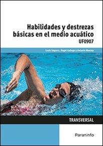 Habilidades y destrezas basicas en el medio acuatico