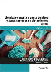 Limpieza y puesta a punto de pisos y zonas comunes en alojam
